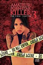 Watch Amateur Porn Star Killer 3: The Final Chapter 123movieshub