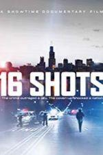Watch 16 Shots Online 123movieshub