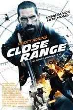 Watch Close Range Online