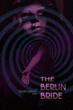Watch The Berlin Bride Online 123movieshub