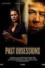 Watch Past Obsessions Online 123movieshub