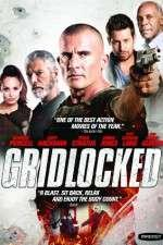 Watch Gridlocked Online