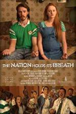 Watch The Nation Holds Its Breath Online 123movieshub