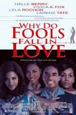 Watch Why Do Fools Fall in Love Online 123movieshub