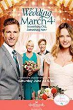 Watch Wedding March 4: Something Old, Something New Online 123movieshub