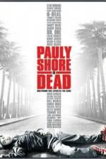 Watch Pauly Shore Is Dead Online 123movieshub
