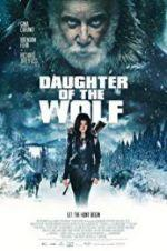 Watch Daughter of the Wolf Online