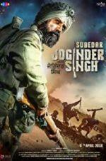 Watch Subedar Joginder Singh Online 123movieshub