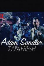 Watch Adam Sandler: 100% Fresh Online 123movieshub