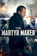 Watch The Martyr Maker Online